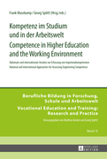 Kompetenz im Studium und in der Arbeitswelt- Competence in Higher Education and the Working Environment