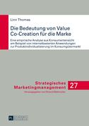 Die Bedeutung von Value Co-Creation fuer die Marke