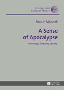 A Sense of Apocalypse