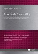 Max Brods Frauenbilder
