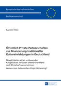 Oeffentlich Private Partnerschaften zur Finanzierung traditioneller Kultureinrichtungen in Deutschland