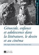 Génocide, enfance et adolescence dans la littérature, le dessin et au cinéma
