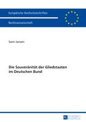 Die Souveraenitaet der Gliedstaaten im Deutschen Bund