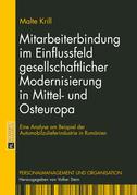 Mitarbeiterbindung im Einflussfeld gesellschaftlicher Modernisierung in Mittel- und Osteuropa