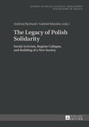 The Legacy of Polish Solidarity