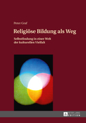 Religioese Bildung als Weg