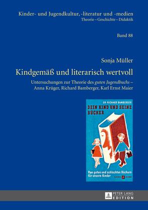 Kindgemaeß und literarisch wertvoll