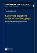 Kultur und Erziehung in der Waldorfpaedagogik