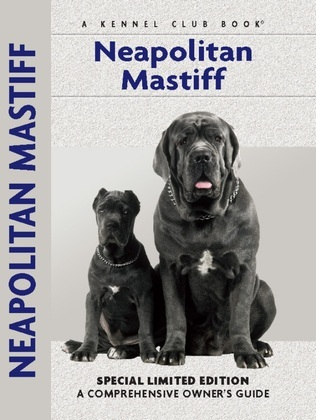 Neapolitan Mastiff: A Comprehensive Owner's Guide