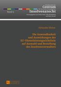 Die Anwendbarkeit und Auswirkungen der EU-Dienstleistungsrichtlinie auf Auswahl und Bestellung des Insolvenzverwalters