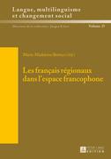 Les français régionaux dans l'espace francophone