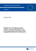 Projekt zur Erstellung eines Online-Fachwoerterbuches der Linguistik (Deutsch-Italienisch)