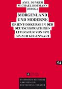Morgenland und Moderne