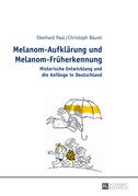 Melanom-Aufklaerung und Melanom-Frueherkennung
