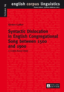 Syntactic Dislocation in English Congregational Song between 1500 and 1900
