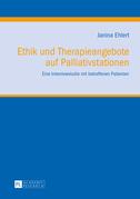 Ethik und Therapieangebote auf Palliativstationen
