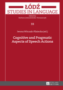 Cognitive and Pragmatic Aspects of Speech Actions