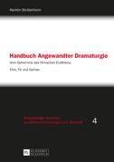 Handbuch Angewandter Dramaturgie