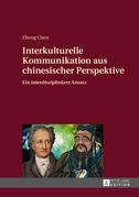 Interkulturelle Kommunikation aus chinesischer Perspektive