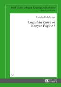 English in Kenya or Kenyan English?