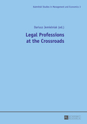 Legal Professions at the Crossroads