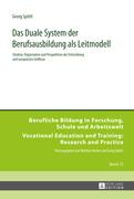 Das Duale System der Berufsausbildung als Leitmodell