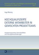 Hochqualifizierte externe Mitarbeiter in gemischten Projektteams