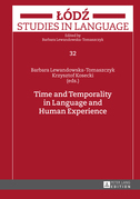 Time and Temporality in Language and Human Experience