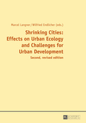 Shrinking Cities: Effects on Urban Ecology and Challenges for Urban Development