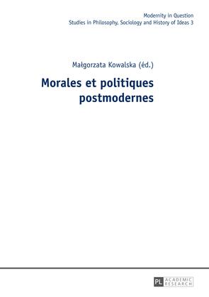 Morales et politiques postmodernes