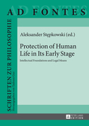 Protection of Human Life in Its Early Stage