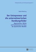 Der Entrepreneur und die unternehmerischen Handlungsfelder