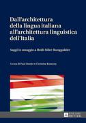Dall'architettura della lingua italiana all'architettura linguistica dell'Italia