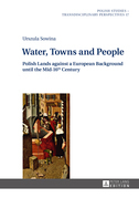 Water, Towns and People