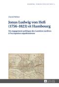 Jonas Ludwig von Heß (1756–1823) et Hambourg