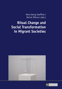 Ritual Change and Social Transformation in Migrant Societies