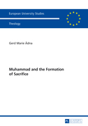 Muhammad and the Formation of Sacrifice