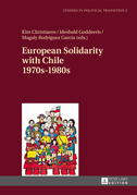 European Solidarity with Chile- 1970s – 1980s