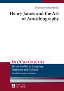 Henry James and the Art of Auto/biography