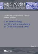 Zur Entwicklung der Erwachsenenbildung in Oesterreich nach 1945