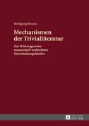 Mechanismen der Trivialliteratur
