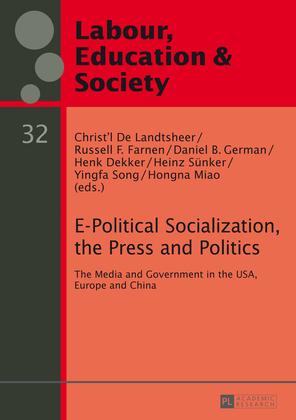 E-Political Socialization, the Press and Politics