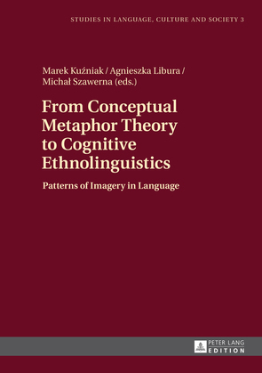 From Conceptual Metaphor Theory to Cognitive Ethnolinguistics