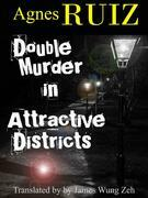 Double Murder In Attractive Districts