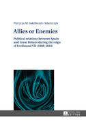 Allies or Enemies