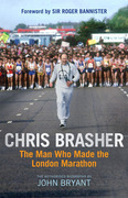 Chris Brasher: The Man Who Made the London Marathon