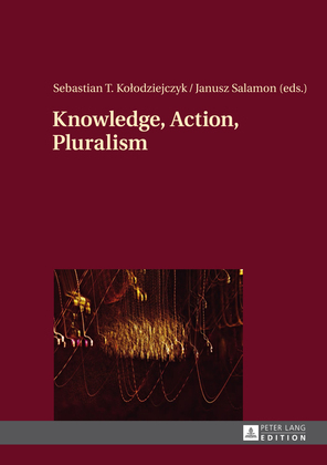 Knowledge, Action, Pluralism
