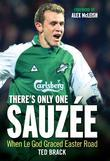 There's Only One Sauzee: When Le God Graced Easter Road