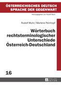 Woerterbuch rechtsterminologischer Unterschiede Oesterreich–Deutschland