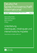 Untertitelung: interlinguale, intralinguale und intersemiotische Aspekte